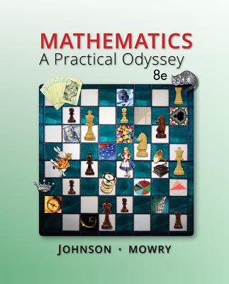Mathematics: A Practical Odyssey - Johnson, David B., and Mowry, Thomas A.