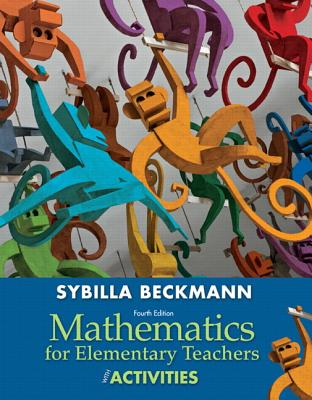 Mathematics for Elementary Teachers with Activities Plus NEW Skills Review MyMathLab with Pearson eText-- Access Card Package - Beckmann, Sybilla