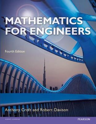 Mathematics for Engineers (with CD) - Croft, Tony, and Davison, Robert