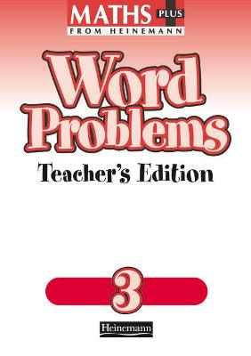Maths Plus Word Problems 3: Teacher's Book -