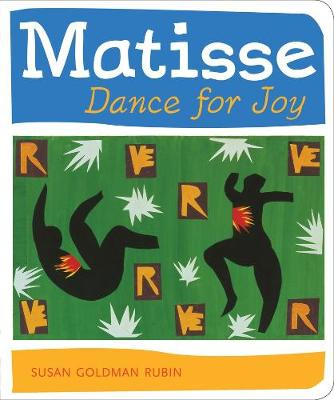 Matisse Dance with Joy - Rubin, Susan Goldman