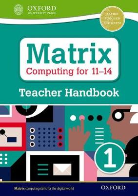 Matrix Computing for 11-14: Teacher Handbook 1 - Levine, Diane