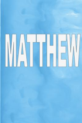 """Matthew: 100 Pages 6"""" X 9"""" Personalized Name on Journal Notebook - Rwg"""