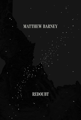 Matthew Barney: Redoubt - Franks, Pamela (Introduction by), and Hodermarsky, Elisabeth (Contributions by), and Lepecki, Andre (Contributions by)