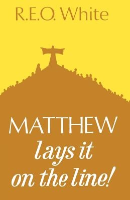 Matthew Lays It on the Line - White, R.E.O.