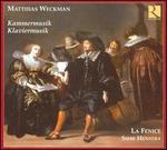 Matthias Weckman: Kammermusik; Klaviermusik