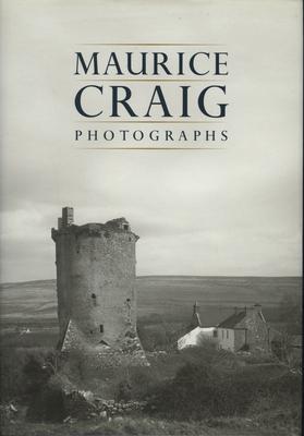 Maurice Craig: Photographs - Bell, Amanda (Editor)