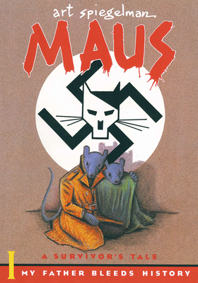 Maus I: A Survivor's Tale: My Father Bleeds History - Spiegelman, Art
