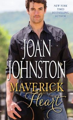 Maverick Heart - Johnston, Joan