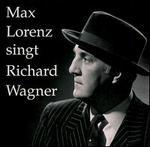 Max Lorenz sings Richard Wagner