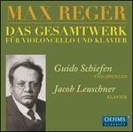 Max Reger: Das Gesamtwerk für violoncello und klavier
