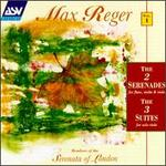 Max Reger: The 2 Serenades; The 3 Suites - Anna Noakes (flute); Barry Wilde (violin); George Robertson (viola); Michael George (baritone);...
