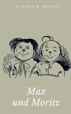 max und moritz book by wilhelm busch 6 available. Black Bedroom Furniture Sets. Home Design Ideas
