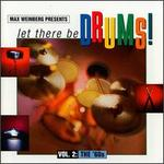 Max Weinberg Presents: Let There Be Drums, Vol. 2 - The 60's