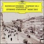 Maximilian Steinberg: Symphony No. 2; Variations