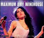 Maximum: Amy Winehouse: The Unauthorised Biography of Amy Winehouse