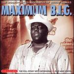 Maximum B.I.G.