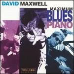 Maximum Blues Piano