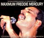 Maximum Freddie Mercury