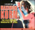 Maximum Korn
