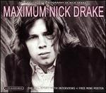 Maximum Nick Drake