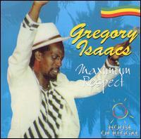 Maximum Respect - Gregory Isaacs