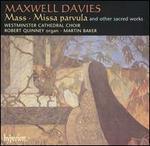 Maxwell Davies: Mass; Missa parvula