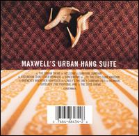 Maxwell's Urban Hang Suite - Maxwell