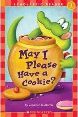 May I Please Have a Cookie? - Morris, Jennifer E