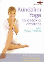 Maya Fiennes: Kundalini Yoga to Detox and Destress