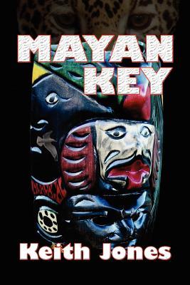 Mayan Key - Jones, Keith