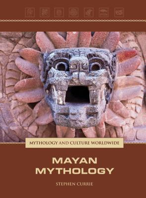 Mayan Mythology - Greenhaven, and Currie, Stephen