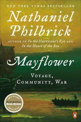 Mayflower: A Story of Courage, Community, and War - Philbrick, Nathaniel