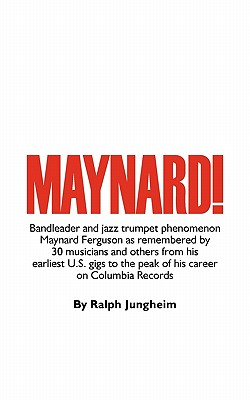 Maynard! - Jungheim, Ralph, and Tabackin, Lew (Contributions by), and Erskine, Peter (Contributions by)