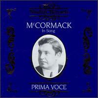 McCormack In Song - Edwin Schneider (piano); Francis J. Lapitino (harp); Gerald Moore (piano); Harry Macdonough (tenor); John McCormack (vocals);...