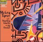 McCoy Tyner with Stanley Clarke & Al Foster
