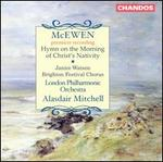 McEwan: Hymn on the Morning of Christ's Nativity