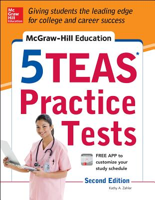 McGraw-Hill Education 5teas Practice Tests - Zahler, Kathy A, M.S.