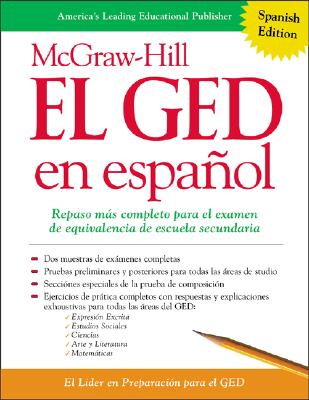 McGraw-Hill El GED En Espanol - McGraw-Hill's GED, and McGraw-Hill (Creator)