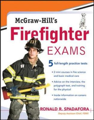 McGraw-Hill's Firefighter Exams - Spadafora, Ronald R