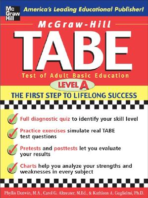 McGraw-Hill's TABE Level A: Test of Adult Basic Education - Dutwin, Phyllis, and Altreuter, Carol, and Peno, Kathleen