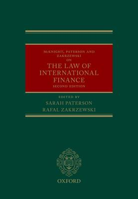 McKnight, Paterson, & Zakrzewski on the Law of International Finance - Zakrzewski, Rafal (Editor), and Paterson, Sarah (Editor)