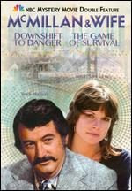 McMillan & Wife: Downshift to Danger/The Game of Survival [2 Discs]