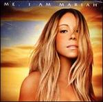 Me. I Am Mariah...The Elusive Chanteuse [Deluxe Edition] [Clean]