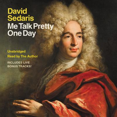 me talk pretty one day essays David sedaris's most side splitting work to date (sarah hepola, austin chronicle), me talk pretty one day is a collection of vignettes that transform somewhat.