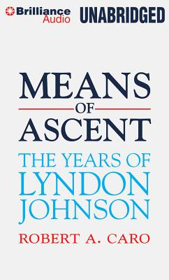 Means of Ascent - Caro, Robert A