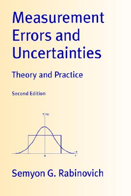 Measurement Errors and Uncertainties: Theory and Practice - Rabinovich, Seymon, and Rabinovich, Semyon G, and Alferieff, M E (Translated by)