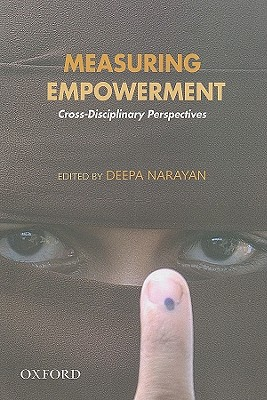 Measuring Empowerment: Cross-Disciplinary Perspectives - Narayan, Deepa (Editor)