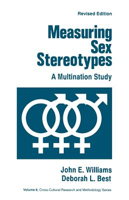 Measuring Sex Stereotypes: A Multination Study - Williams, John E