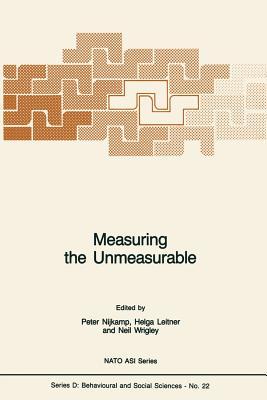 Measuring the Unmeasurable - Nijkamp, Peter (Editor)